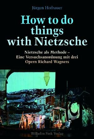 Cover How to do things with Nietzsche