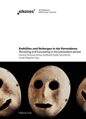 Cover Enthüllen und Verbergen in der Vormoderne / Revealing and Concealing in the Premodern Period