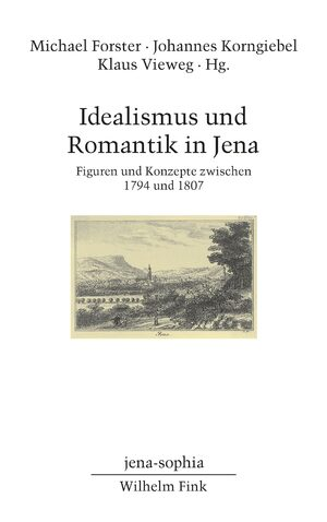 Cover Idealismus und Romantik in Jena
