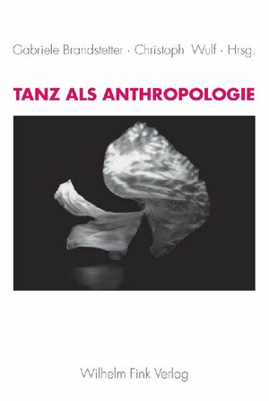 Cover Tanz als Anthropologie