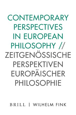 Cover Contemporary Perspectives in European Philosophy / Zeitgenössische Perspektiven europäischer Philosophie
