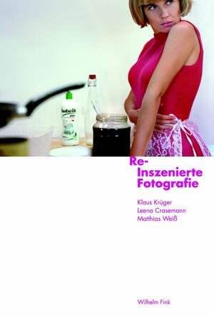 Cover Re-Inszenierte Fotografie