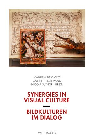 Cover Synergies in Visual Culture / Bildkulturen im Dialog