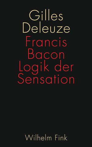 Cover Francis Bacon: Logik der Sensation