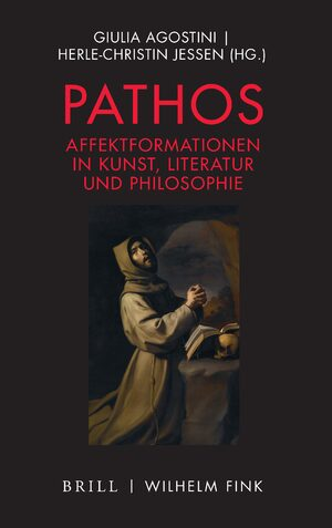 Cover Pathos – Affektformationen in Kunst, Literatur und Philosophie
